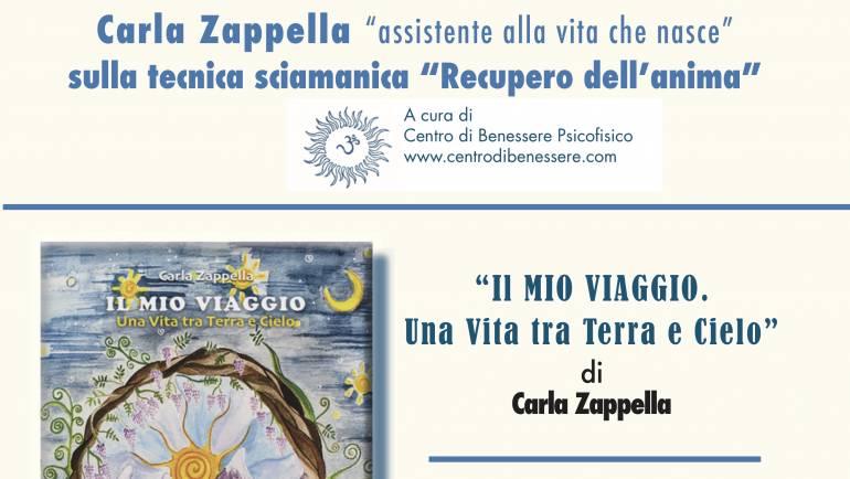 """""""Recupero dell'Anima"""" con Carla Zappella"""