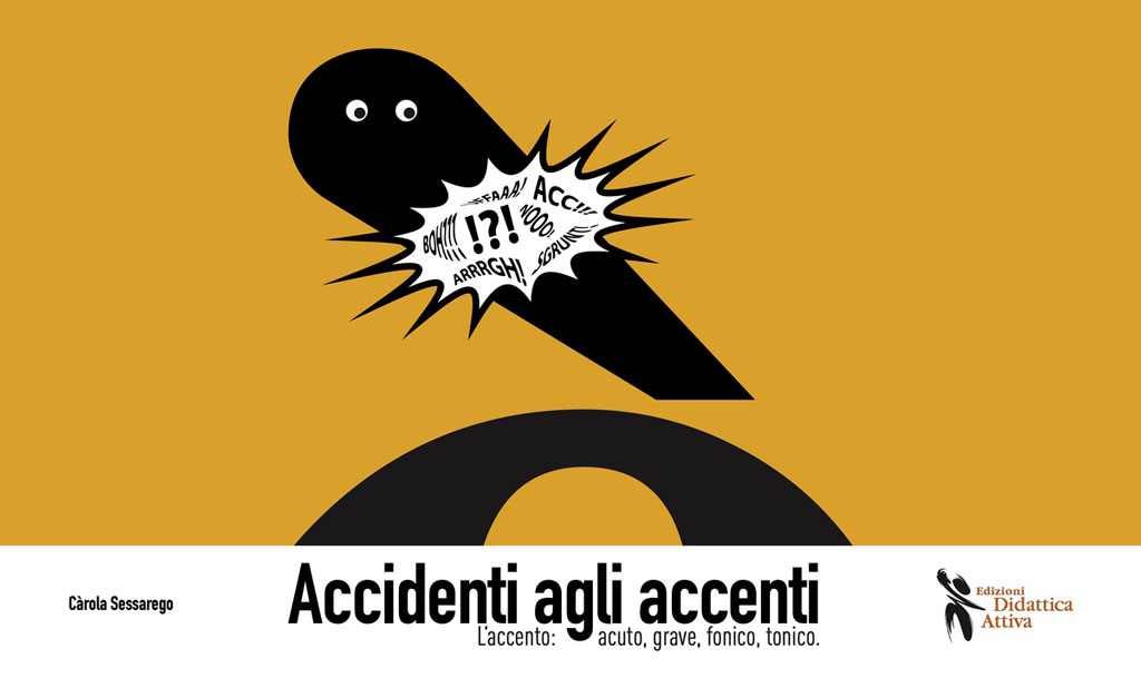 DA100_Accidentiagliaccenti.jpg