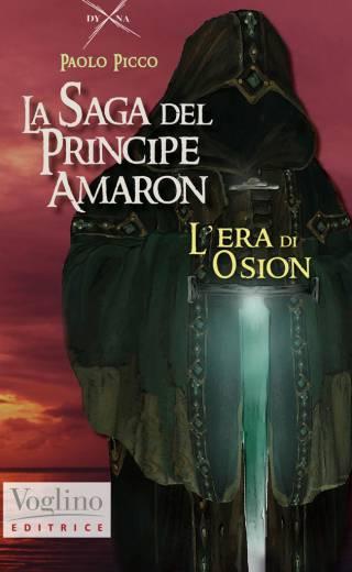 La Saga del Principe Amaron – L'era di Osion